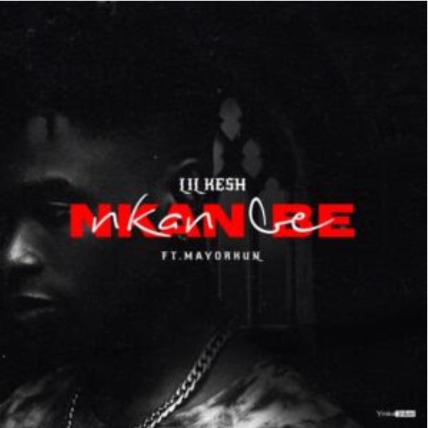 Download MP3: Lil Kesh – Nkan Be Ft Mayorkun