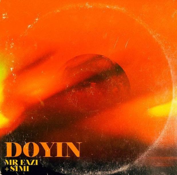 Mr Eazi – Doyin Ft Simi MP3
