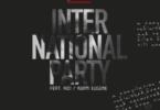 Broni – International Party Ft Kuami Eugene & KiDi mp3 download