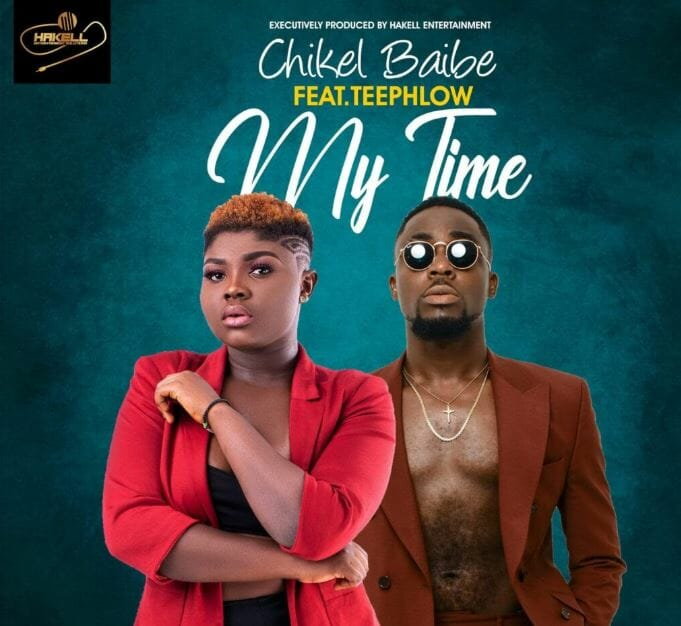 Chikel Baibe – My Ttime Ft Teephlow mp3 download