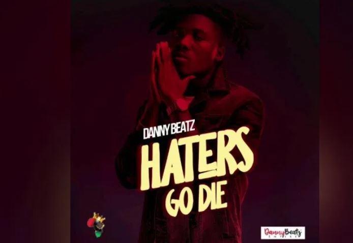 Danny Beatz – Haters Go Die mp3 download