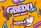 Demola – Gbedu (Sweet Music) Ft Davido mp3 download