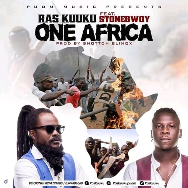 Ras Kuuku – One Africa Ft Stonebwoy Download mp3