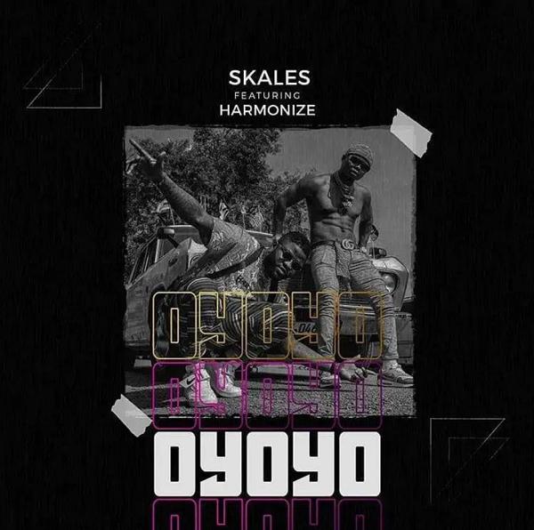 Skales – Oyoyo Ft Harmonize mp3 download (Prod. by Chopstix)