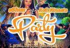 eShun – Party Ft Kofi Kinaata mp3 download