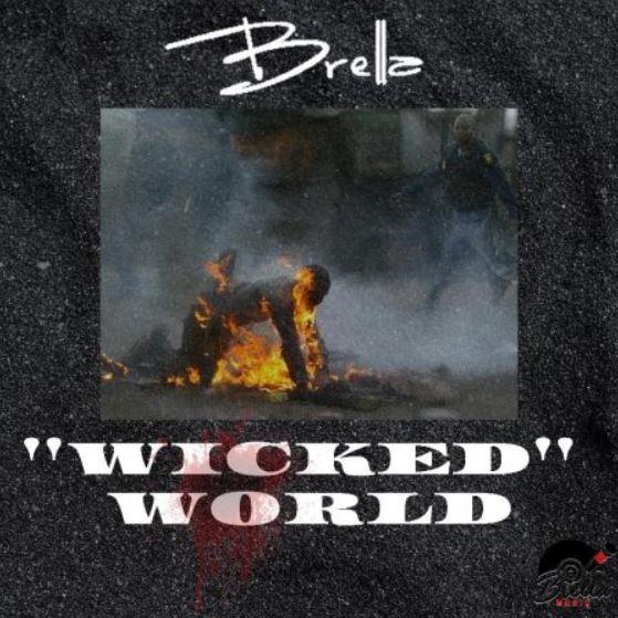 Brella – Wicked World mp3 download