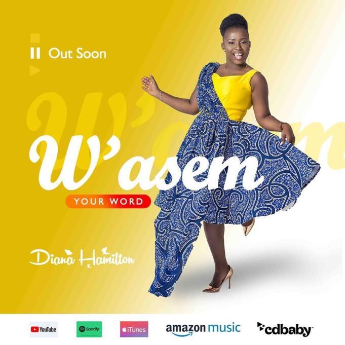 Diana Hamilton – W'asem (Your Word) mp3 download (Prod. by Kaywa)
