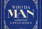 Download Instrumental Sarkodie x Kwesi Arthur – Who Da Man (Beat & Hook)