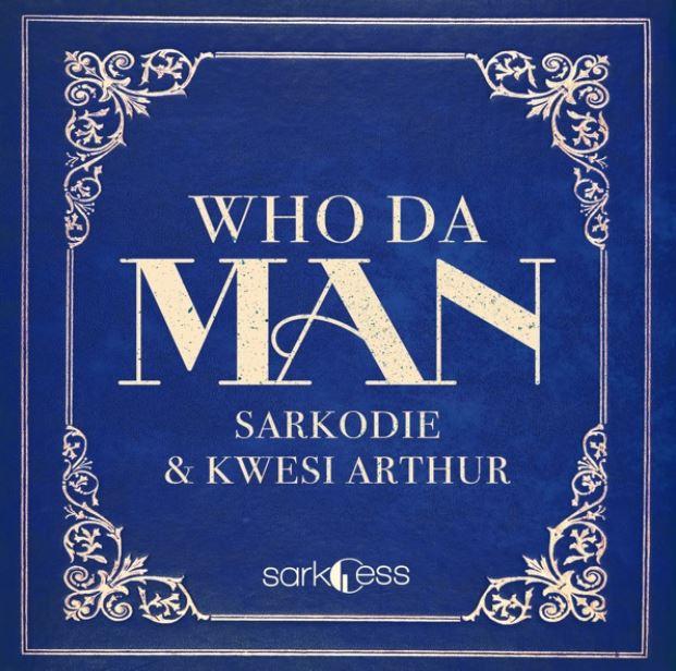 Download Instrumental Sarkodie x Kwesi Arthur – Who Da Man (Beat & Hook)