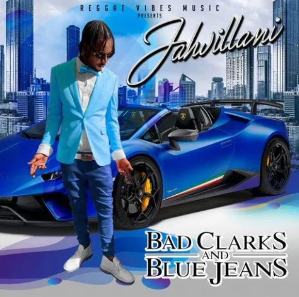 Jahvillani – Bad Clarks And Blue Jeans mp3 download