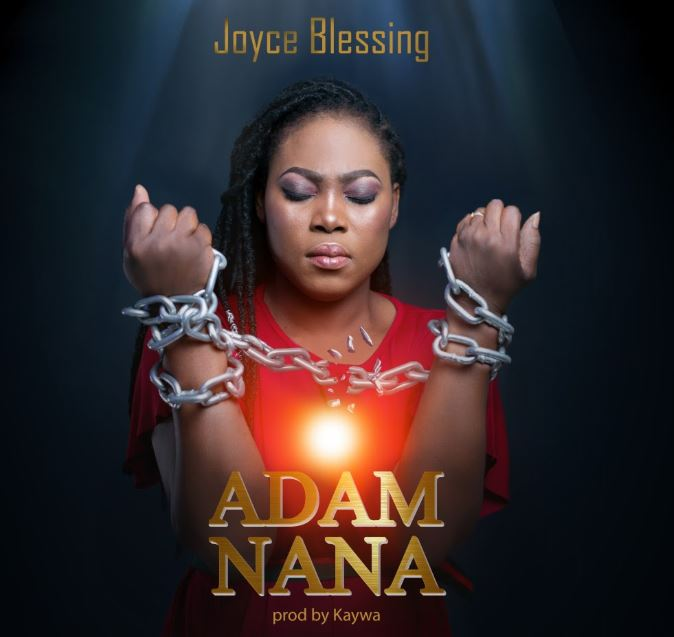 Joyce Blessing – Adam Nana mp3 download