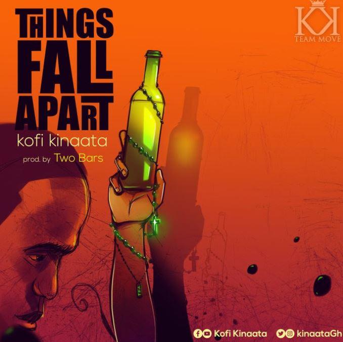 Kofi Kinaata – Things Fall Apart mp3 download