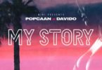 Popcaan x Davido – My Story mp3 download
