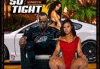 Tommy Lee Sparta – So Tight (Prod. by J1 Productions)