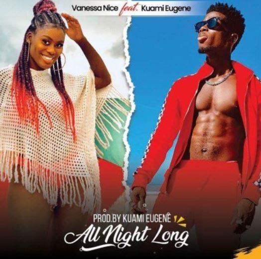 Vanessa Nice – All Night Long Ft Kuami Eugene mp3 download
