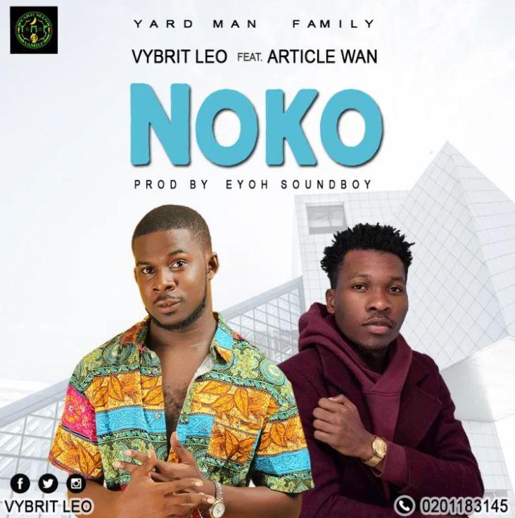 Vybrit Leo – Noko Ft Article Wan mp3 download
