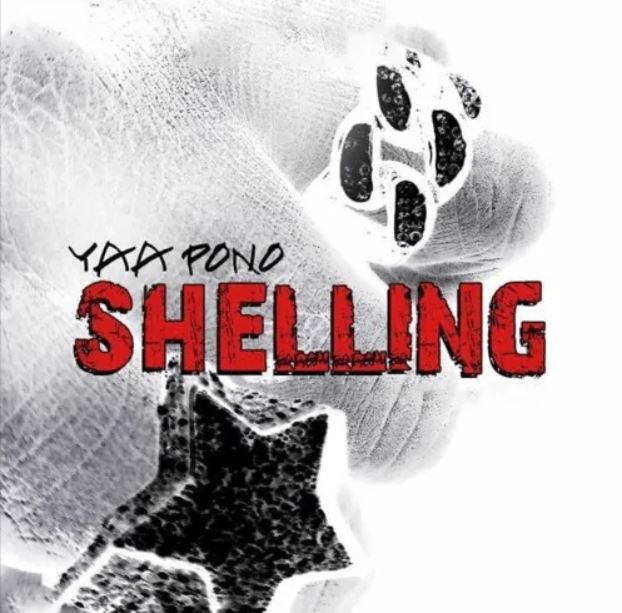 Yaa Pono – Shelling mp3 download