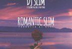 DJ Slim – Romantic Slim Ft Kuami Eugene & Yaa Pono mp3 download