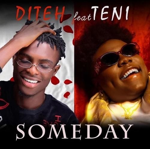 Diteh – Someday Ft Teni mp3 download