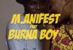 Download Video M.anifest Ft Burna Boy – Tomorrow