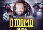 Guda – Otoomo Ft Yaa Pono & Fameye mp3 download