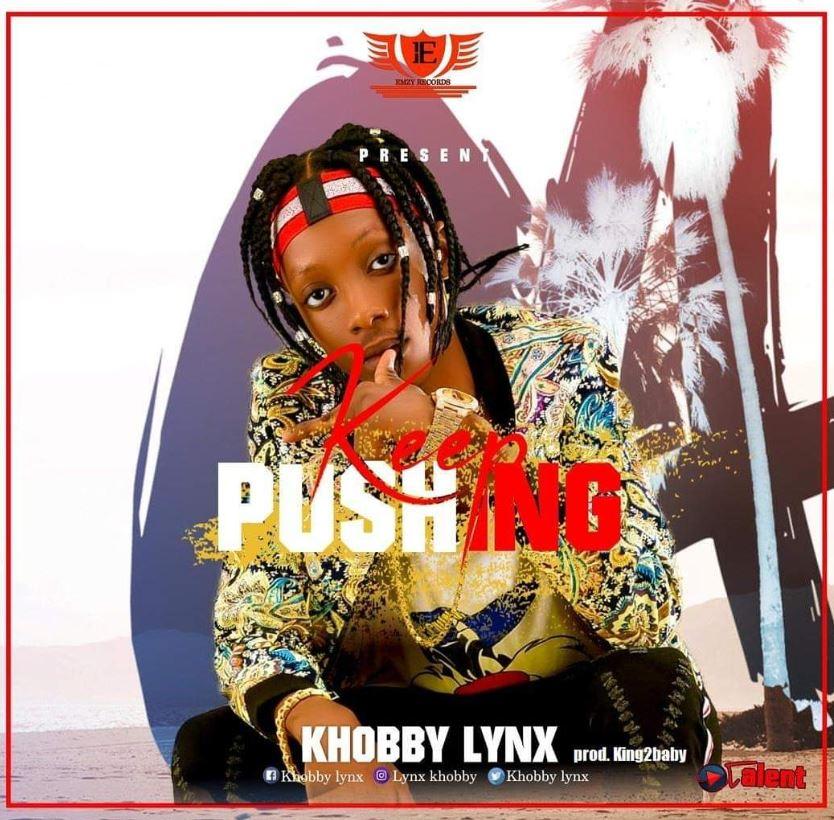 Khobby Lynx – Keep Pushing