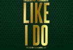Kwesi Arthur – Like I Do Ft Quamina Mp mp3 download (Prod by Quamina Mp)
