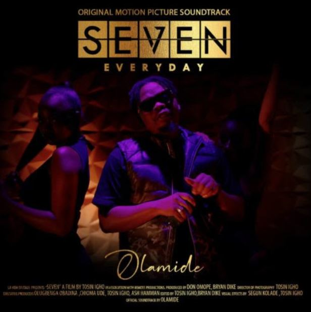 Olamide – Seven (Everyday) mp3 download (Prod by Pheelz)