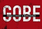 Pheelz x Olamide x Naira Marley – Gobe mp3 download