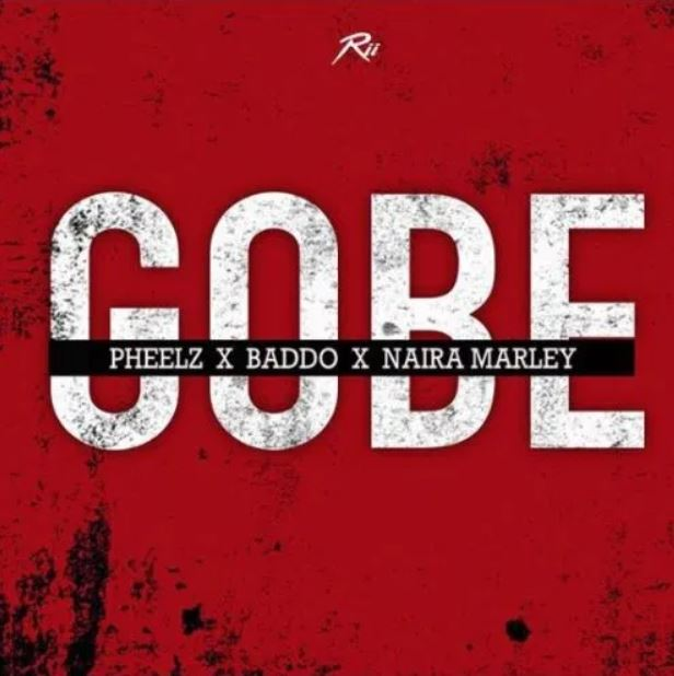 Pheelz x Olamide x Naira Marley – Gobe mp3 download