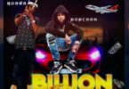 Popcaan – Billion Pree (K.I.N.G.) Ft Quada mp3 download