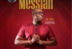 Sp Kofi Sarpong – Messiah mp3 download