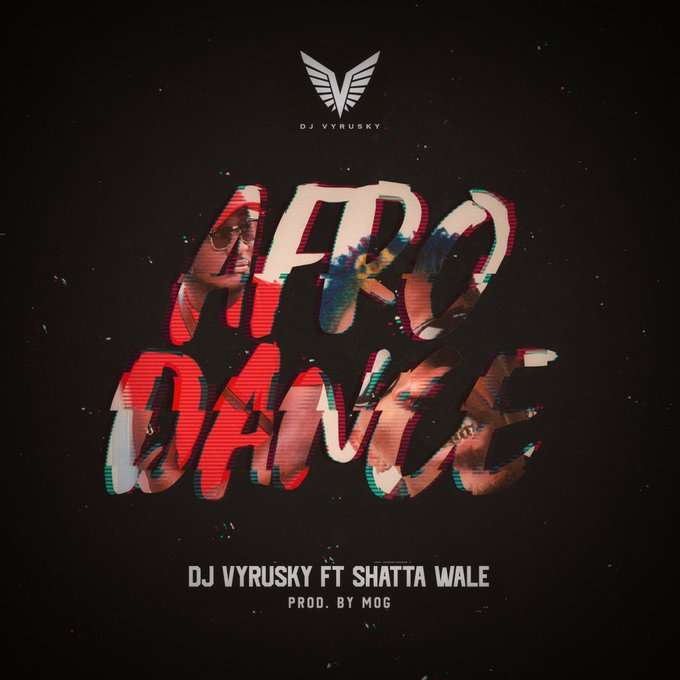 Download MP3: DJ Vyrusky – Afro Dance Ft Shatta Wale ✔️