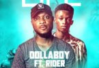 DollaBoy – Life Ft Rider (Mixed By NtimBeat)