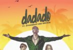 E.L – Dadado Ft Stonebwoy & Medikal mp3 download