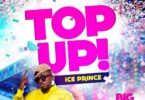 Ice Prince – Top Up mp3 download