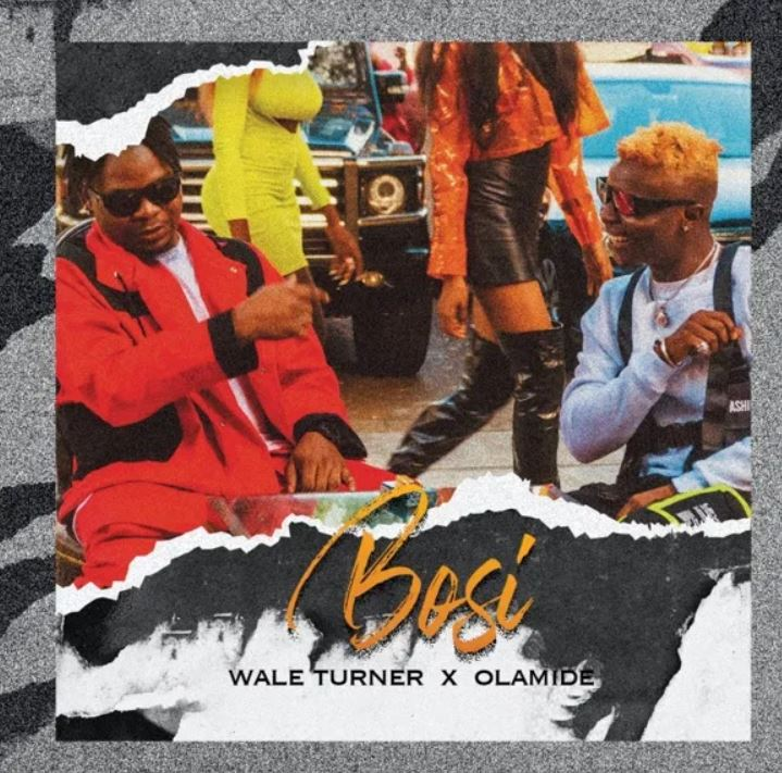 Wale Turner – Bosi Ft Olamide mp3 download (Prod. by Rexxie)
