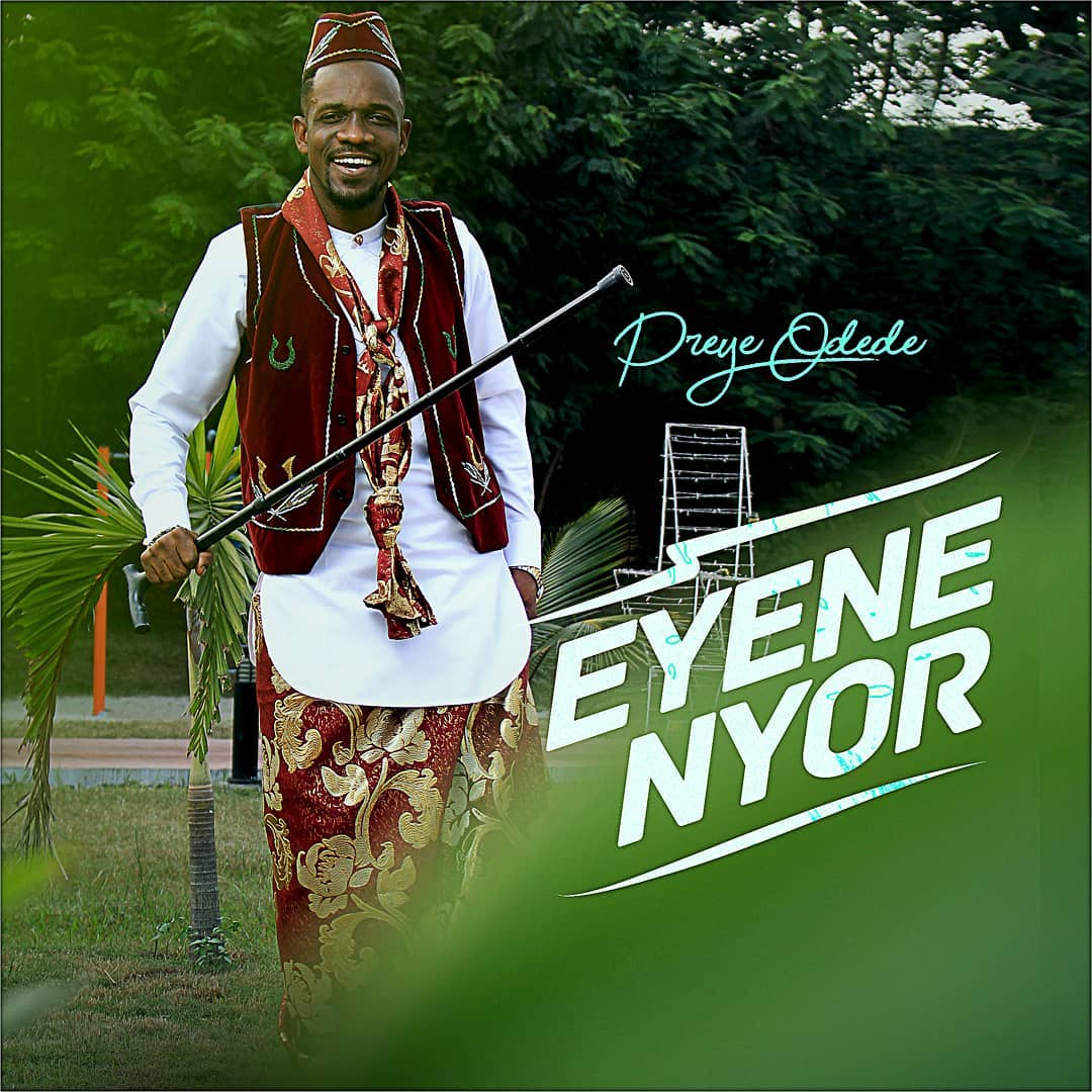 Preye Odede Enyene Nyor (Marvelous) mp3 download