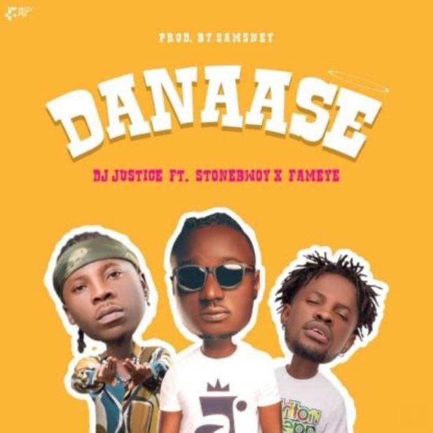 Dj Justice – Danaase Ft Stonebwoy & Fameye mp3 download