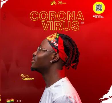 Fancy Gadam - Corona Virus mp3 download