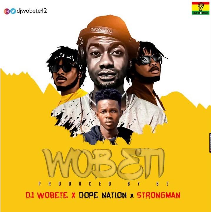 DJ Wobete - Wobeti Ft DopeNation & Strongman mp3 download