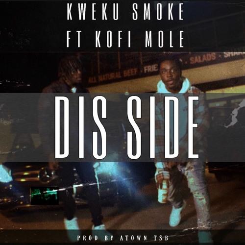 Kweku Smoke – Dis Side Ft Kofi Mole mp3 download