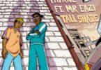 Patrice Ft. Mr Eazi x Jugglerz Tall Shade