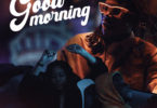 StoneBwoy – Good Morning Ft Chivv mp3 download