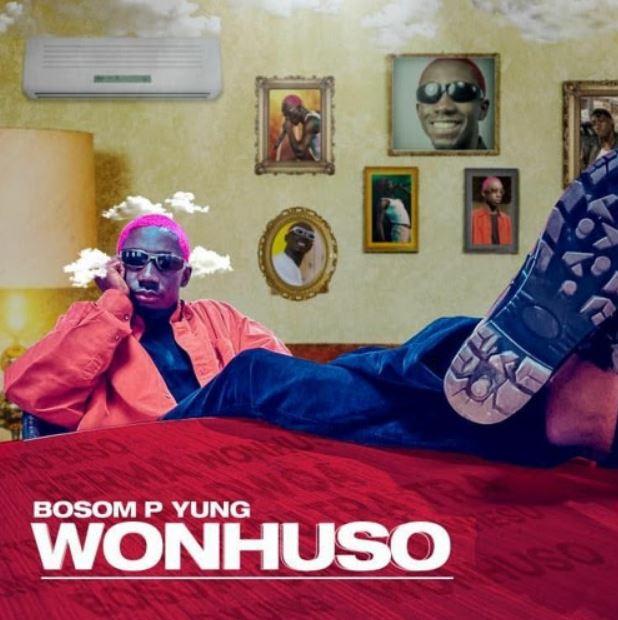 Bosom P-Yung – Wonhuso mp3 download
