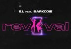 E.L – Revival Ft Sarkodie mp3 download