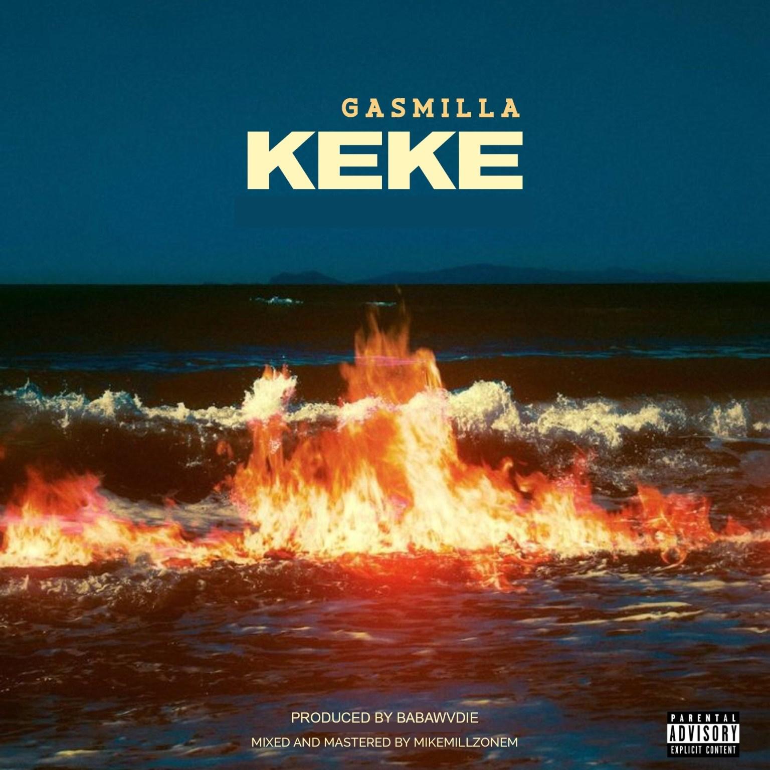 Gasmilla Keke mp3 download