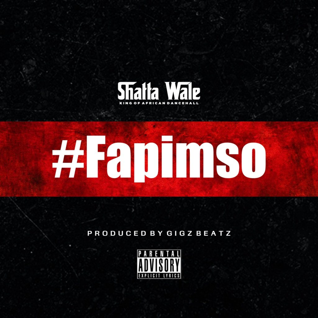 Shatta Wale - FAPIMSO (The Lyrics)