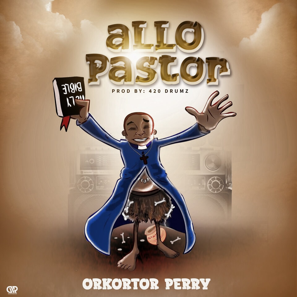 Orkortor Perry – Allo Pastor mp3 downloadOrkortor Perry – Allo Pastor mp3 download