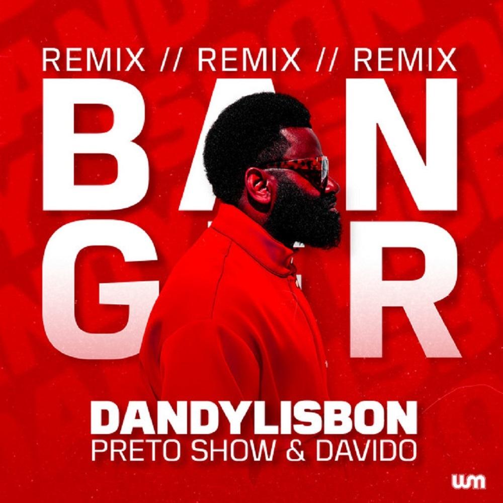 Preto Show Ft. Dandy Lisbon x Davido Banger